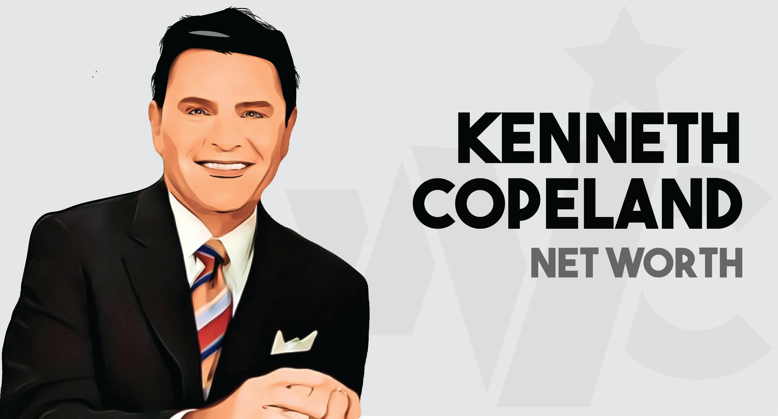Kenneth Copeland - Net worth