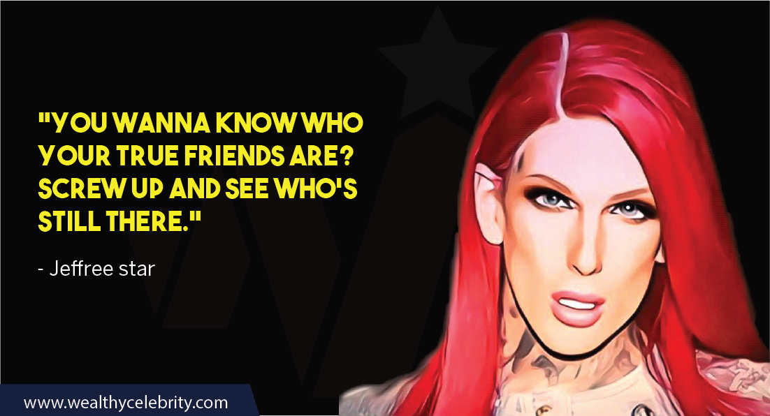 Jeffree Star Quotes 1
