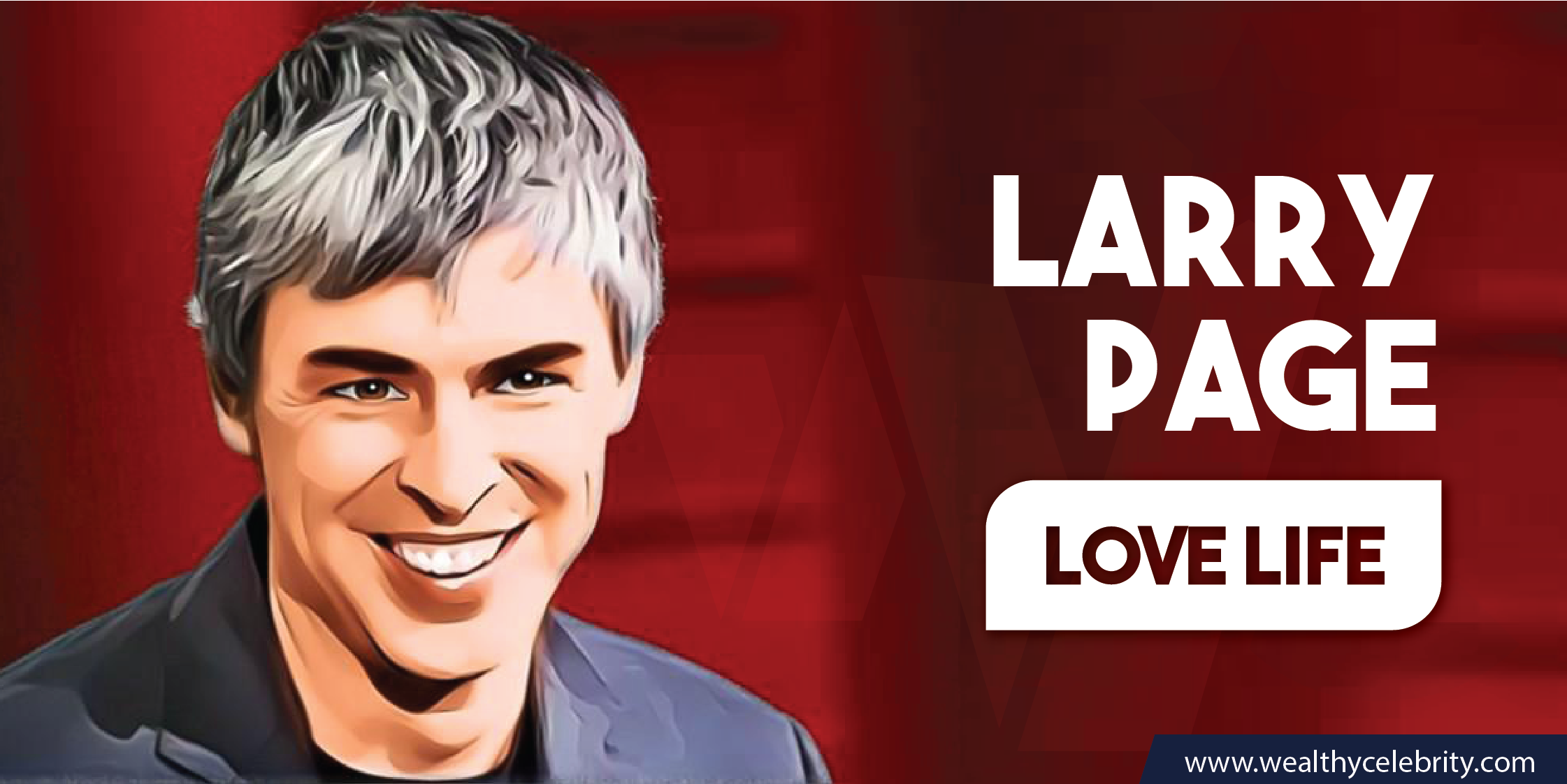 Larry Page_Love Life