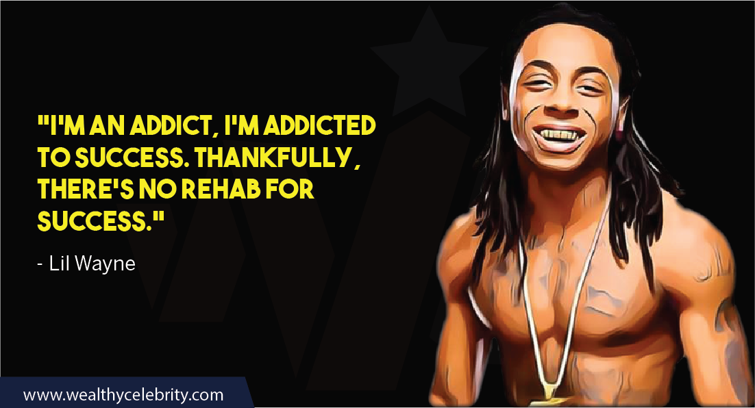 Lil Wayne Quote about Success