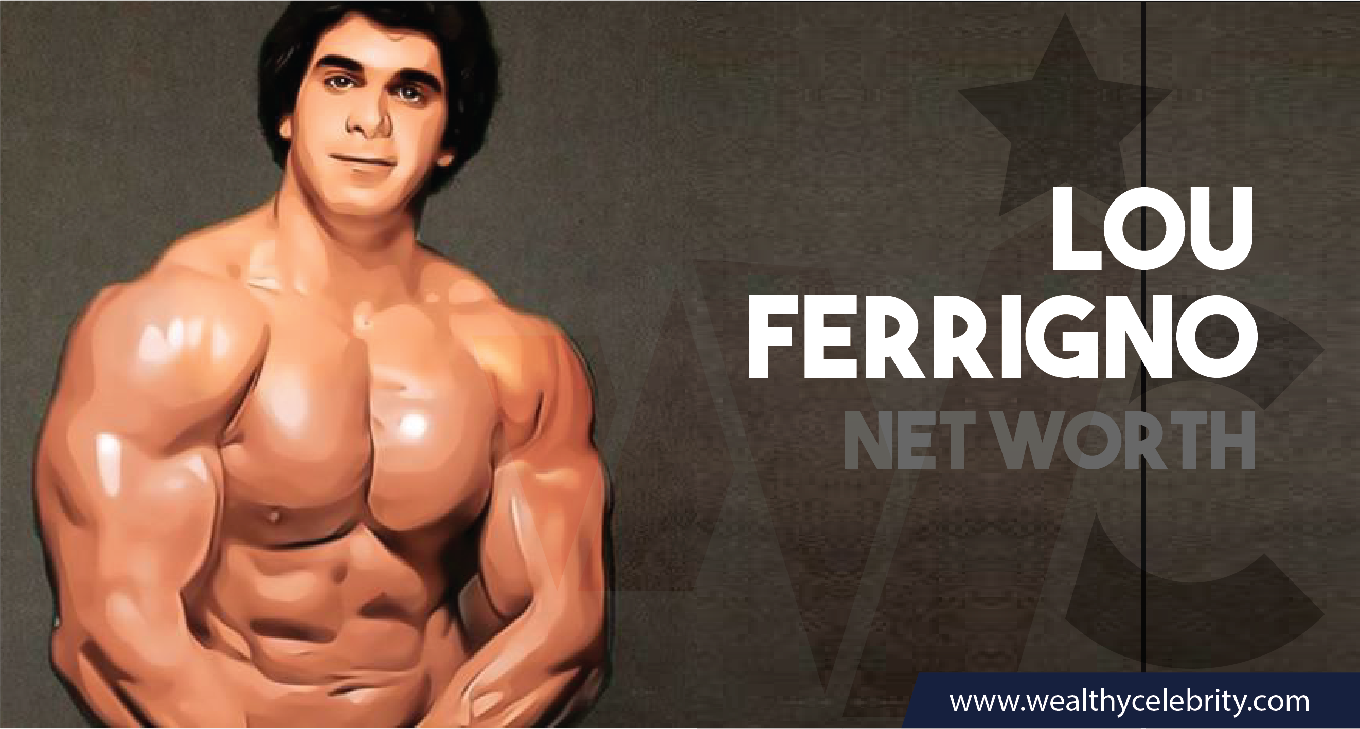 Lou Ferrigno_Net worth