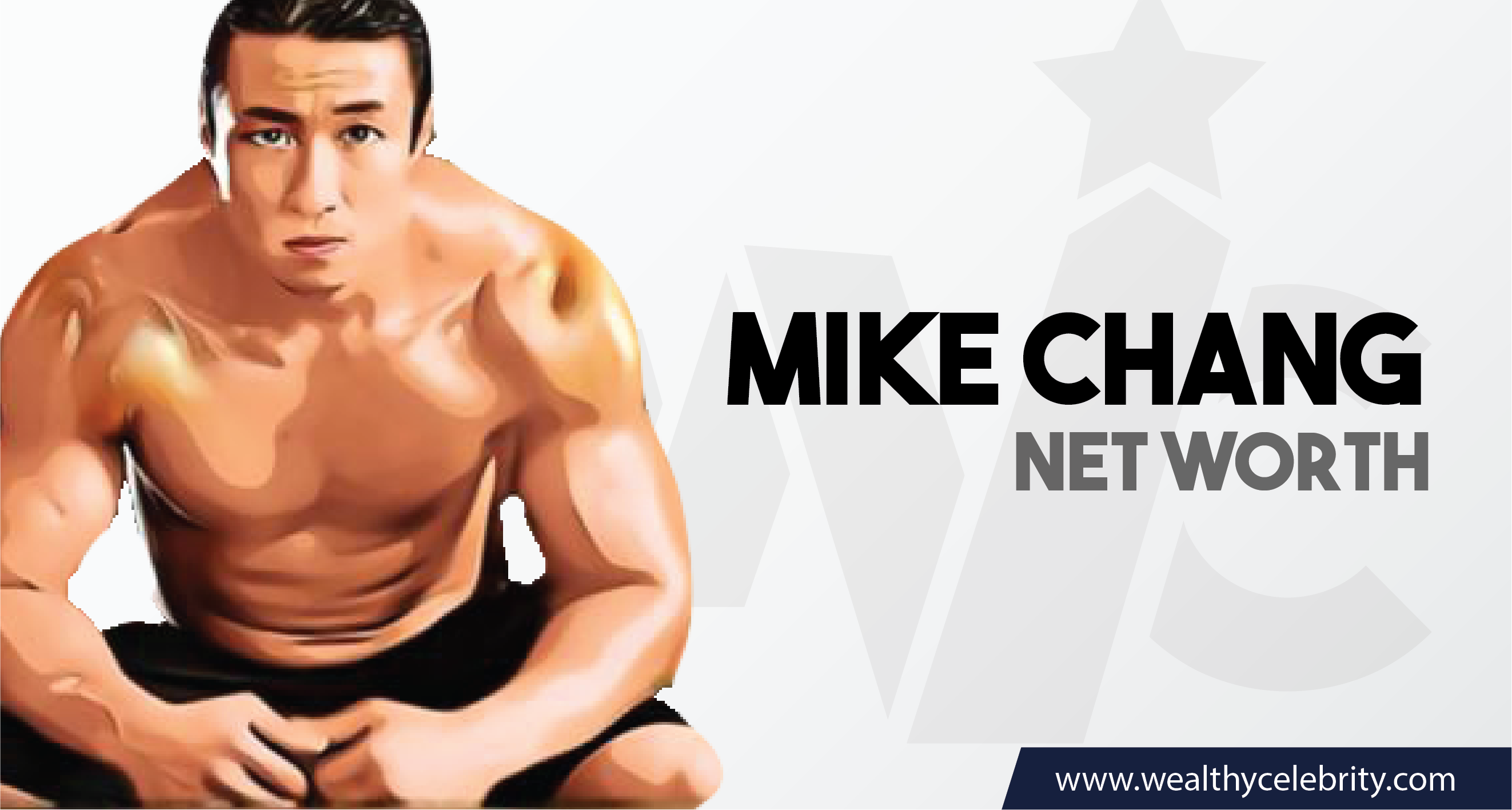 Mike Chang_Net worth