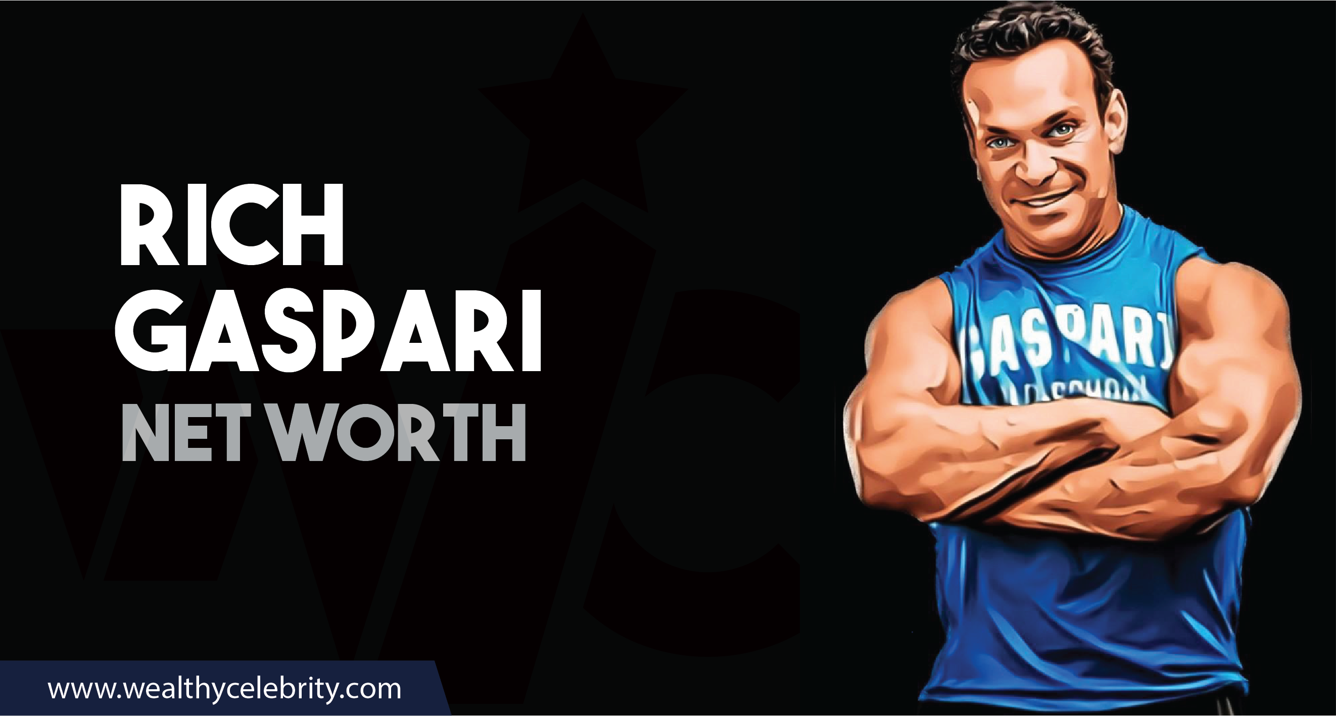 Rich Gaspari_Net worth