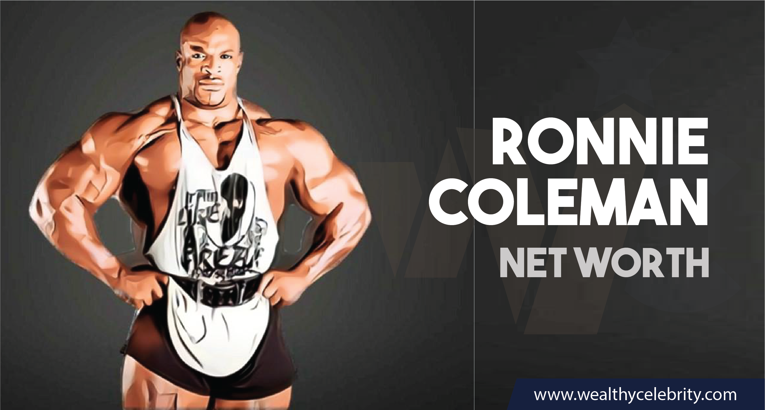 Ronnie Coleman_Net Worth