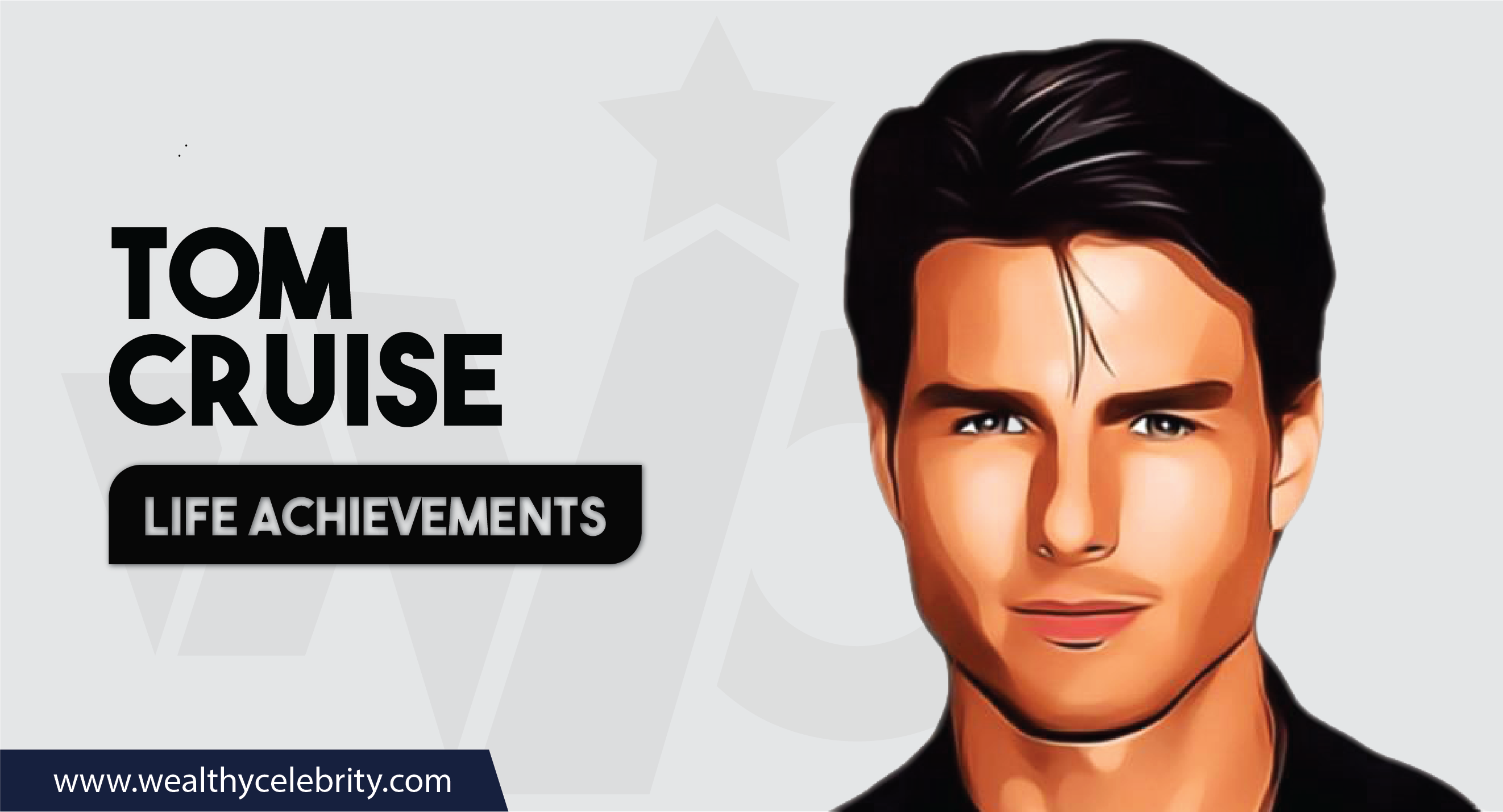 Tom Cruise_Life Achievements