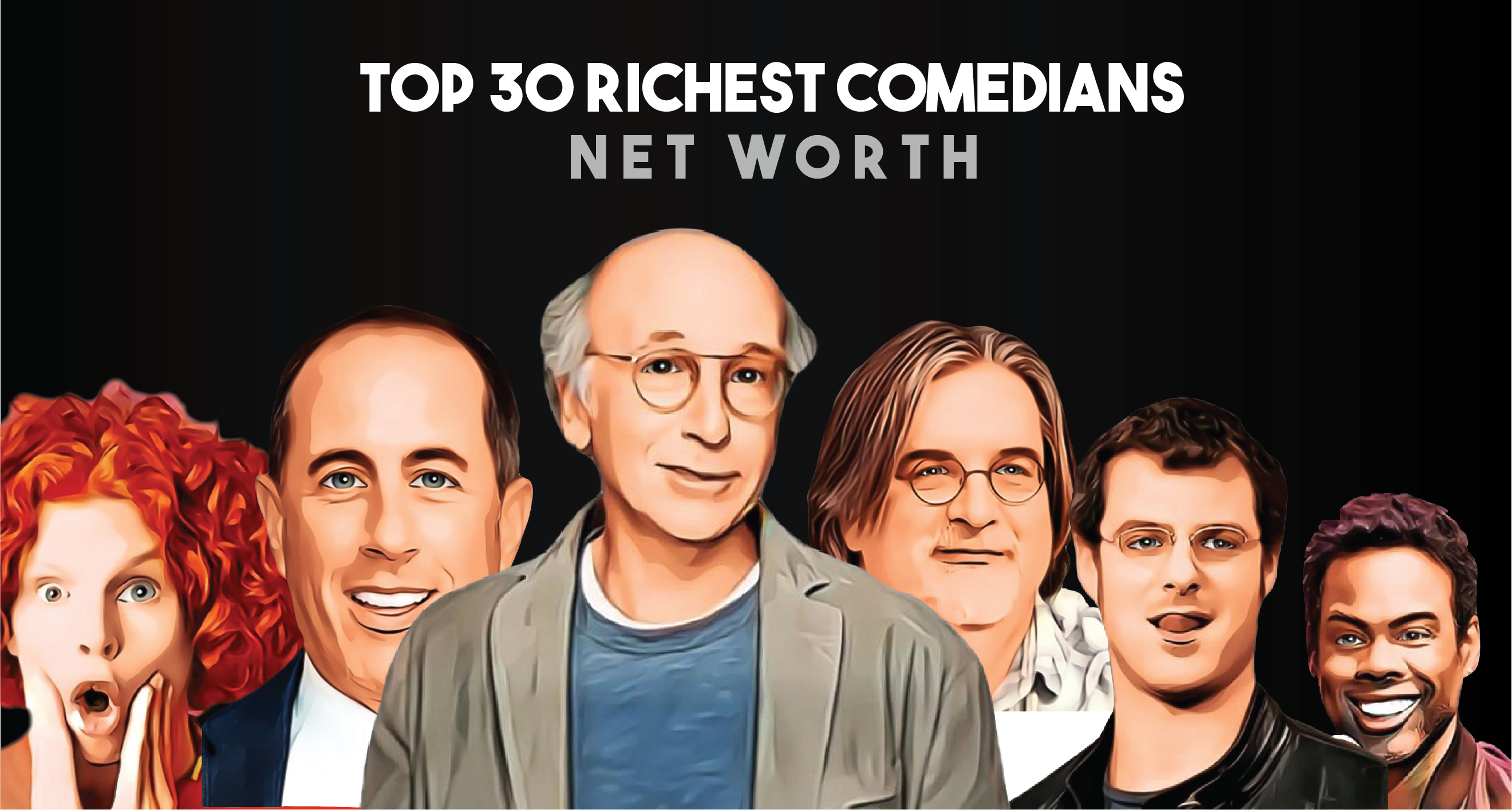Top 30 Richest Comedians
