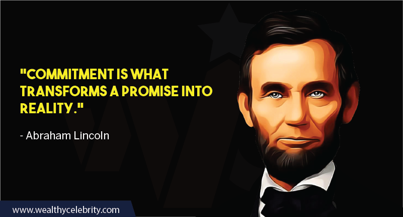 Abraham Lincoln about commitment promise