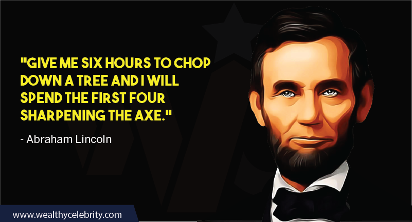 Abraham Lincoln about education - sharp axe