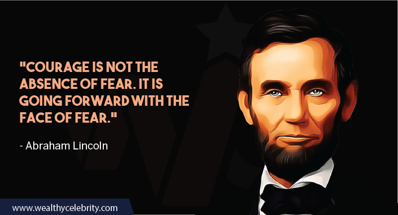 Abraham Lincoln quote about courage and fear