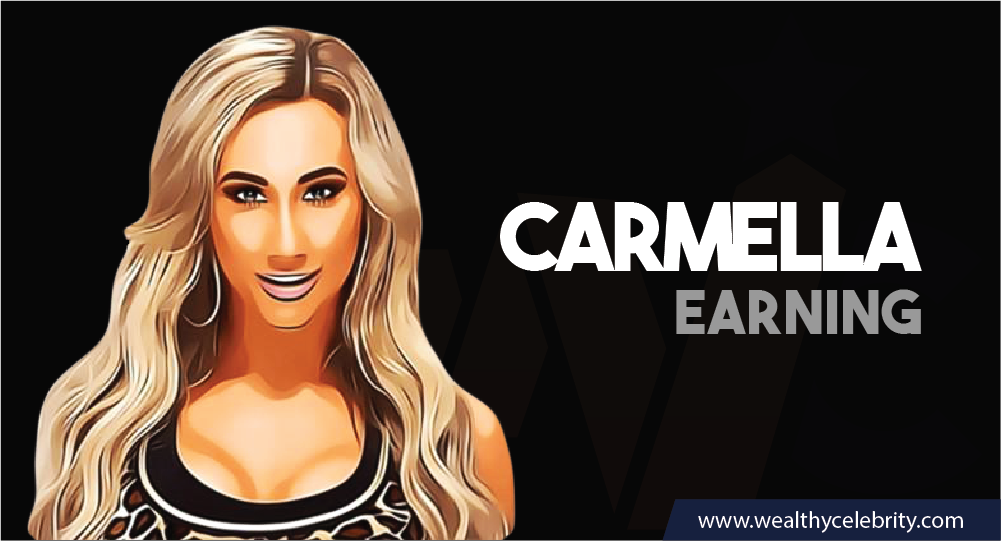 Carmella Earning
