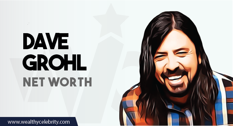 Dave Grohl - Net Worth