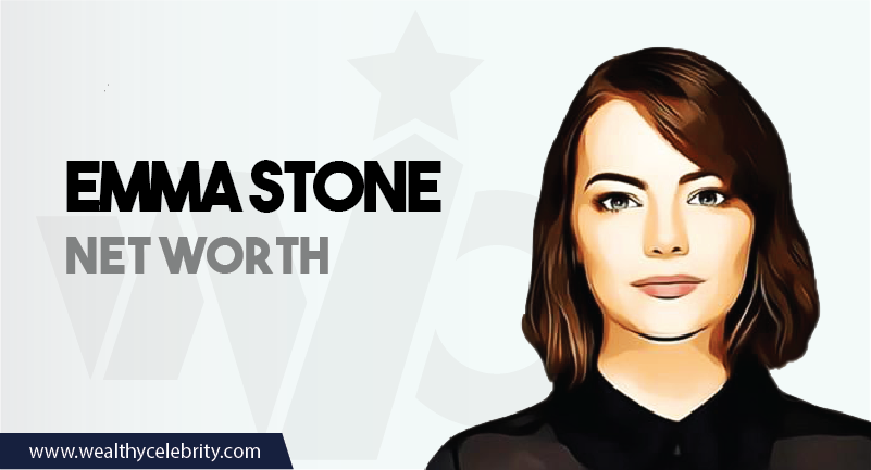Emma Stone - Net Worth