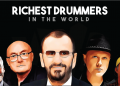 Richest Drummers in the World