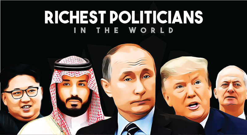 Richest Politicians In The World By Net Worth