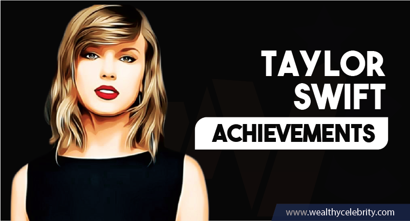 Taylor Swift Achievements