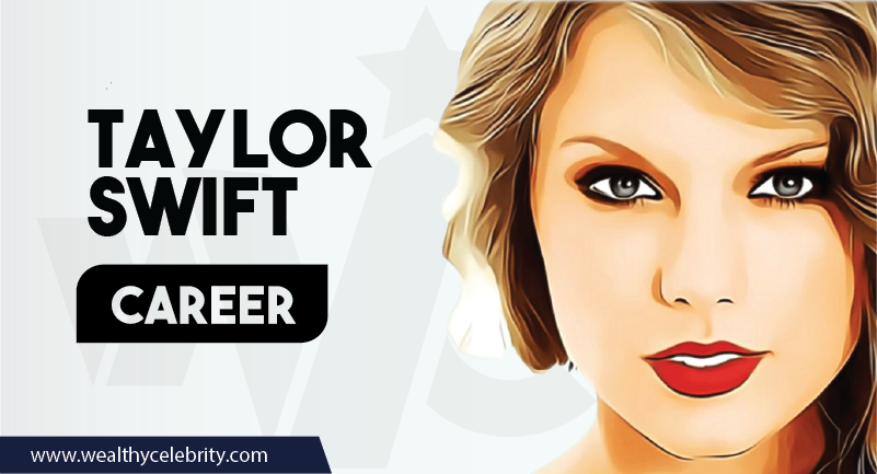Taylor Swift Career