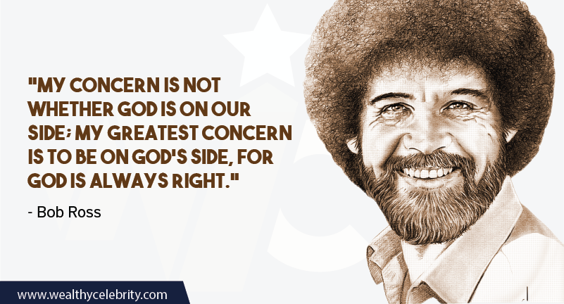 Bob Ross quote about God is always right