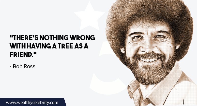 Bob Ross quote about Tree and friendship
