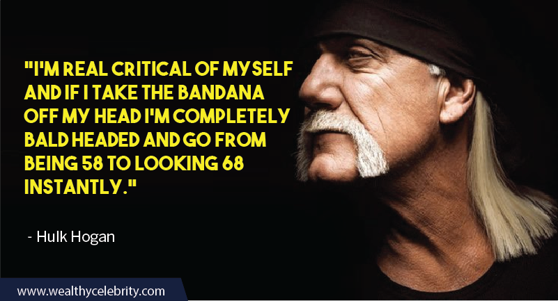 Hulk Hogan Quotes about age