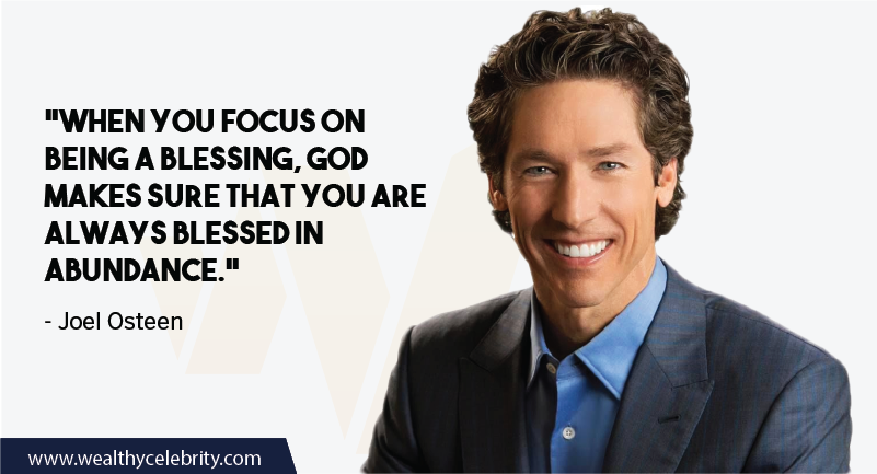Joel Osteen Quotes about Life and Blessing