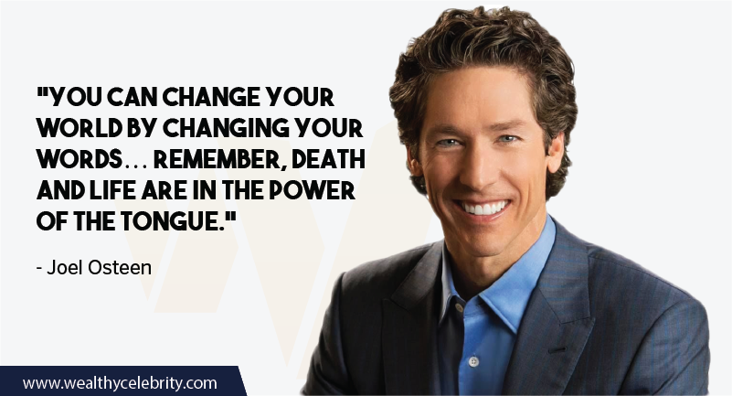 Joel Osteen Quotes about power of tongue