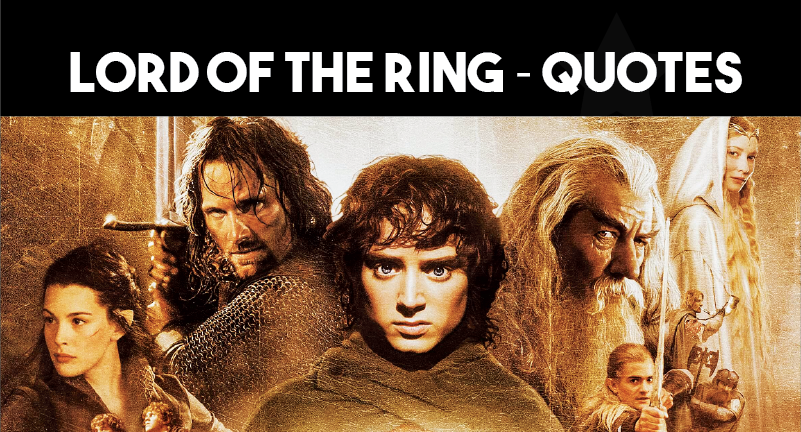Lord of the Ring - Quotes