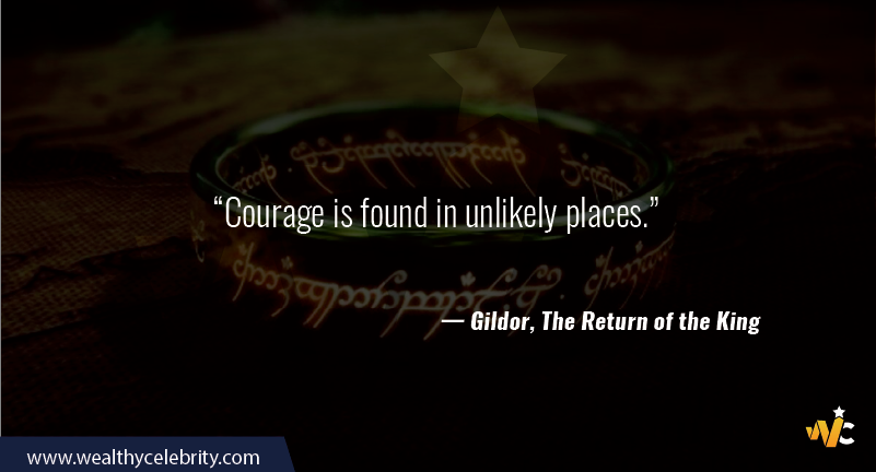 Lord of the Ring quote about courage - Gildor, The return of the Ring