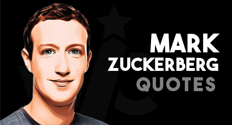 Mark Zuckerberg - Quotes