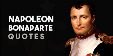 Napoleon Bonaparte - Quotes