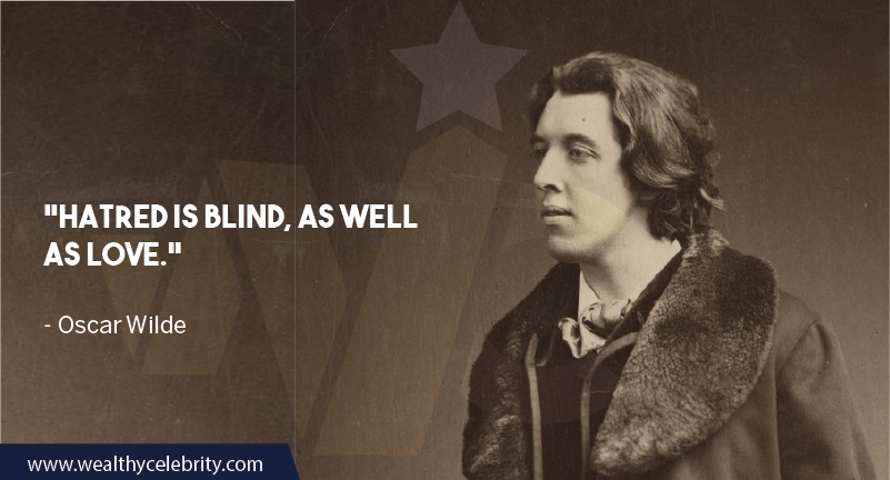 Oscar Wilde Quote about love and hatred