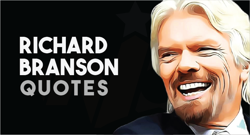 Richard Branson Quotes about leadership, work and success