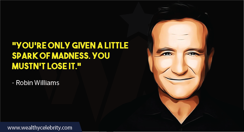 Robin William Inspirational Quote about life