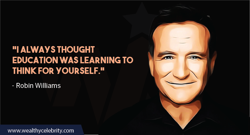 Robin William Quote about education
