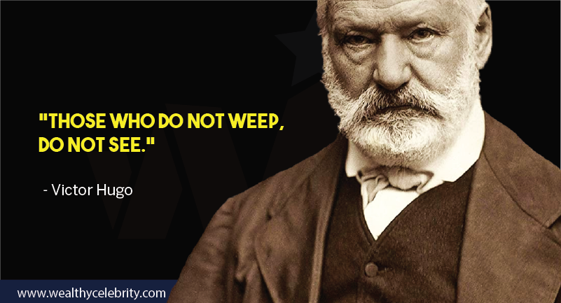 Victor hugo motivational quote about sight from Les Miserables