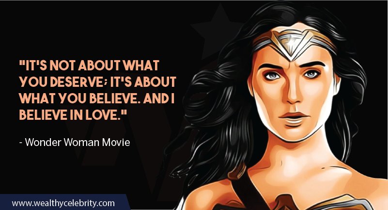 Wonder Woman Movie Quotes about believe and love