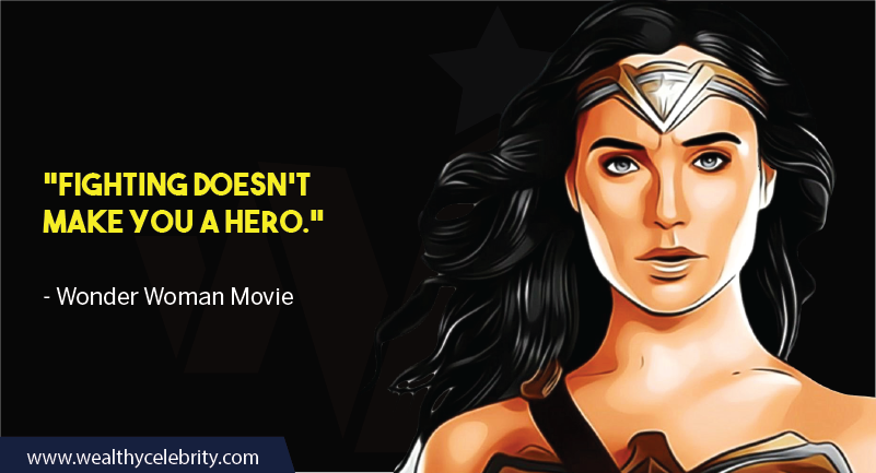 Wonder Woman Movie Quotes about peace and fighting