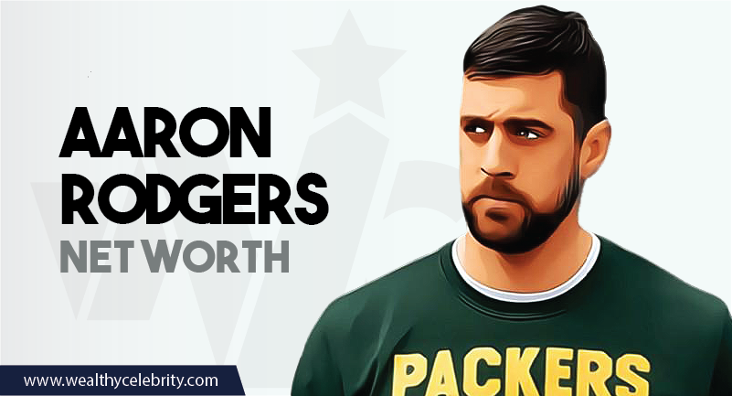 Aaron Rodgers NFL Player - Net Worth