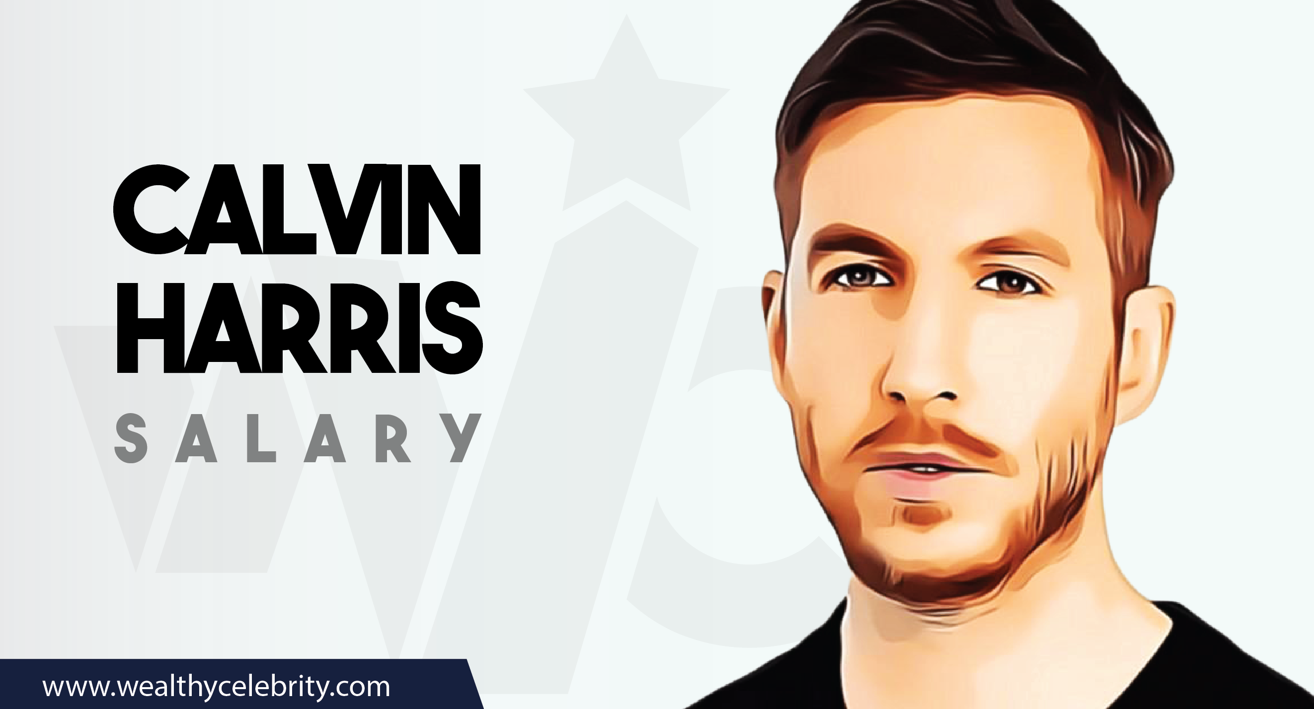 Calvin Harris DJ - Current Salary Net Worth