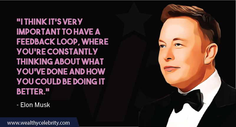 Elon Musk Motivational quotes about feedback importance