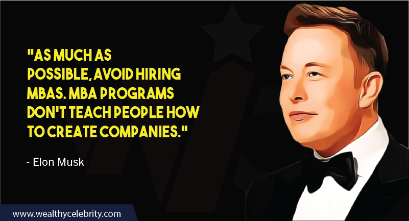 Elon Musk Quotes about Hiring MBA