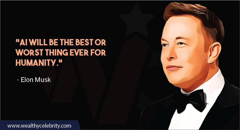 Elon Musk quotes about Importance of AI in human life