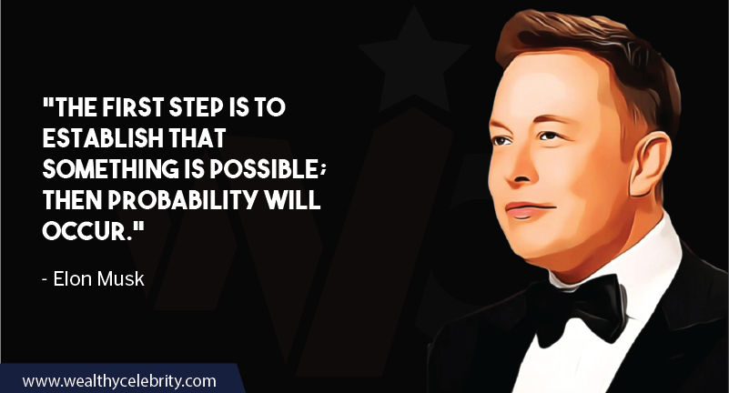 Elon musk Motivational quotes about thinking positive and make everything possible