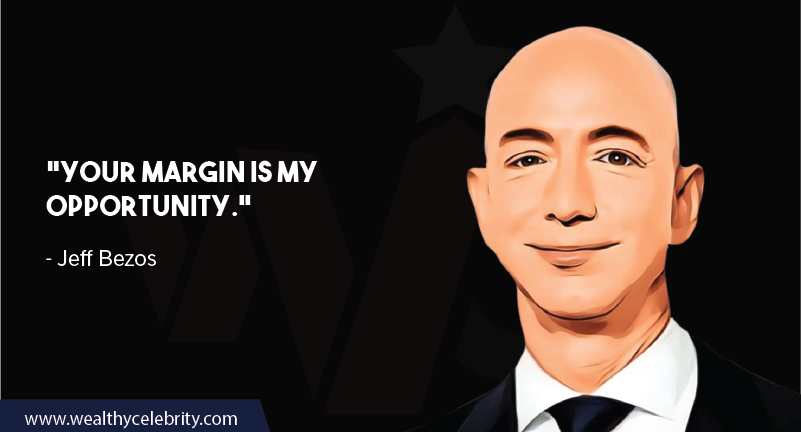 Jeff Bezos Quotes about margin & opportunity
