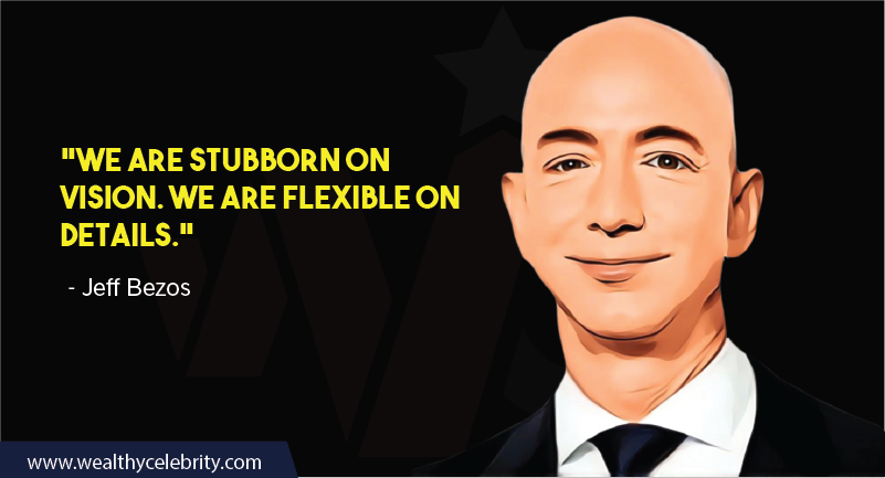 Jeff Bezos Quotes about vision and flexibility