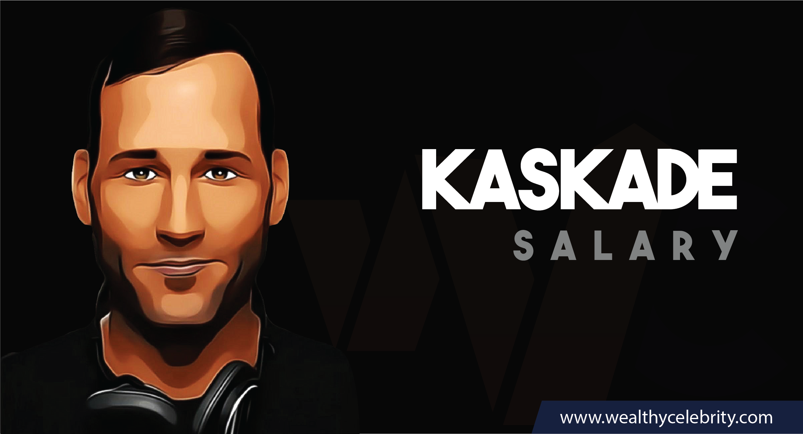 Kaskade DJ - Current Salary Net Worth