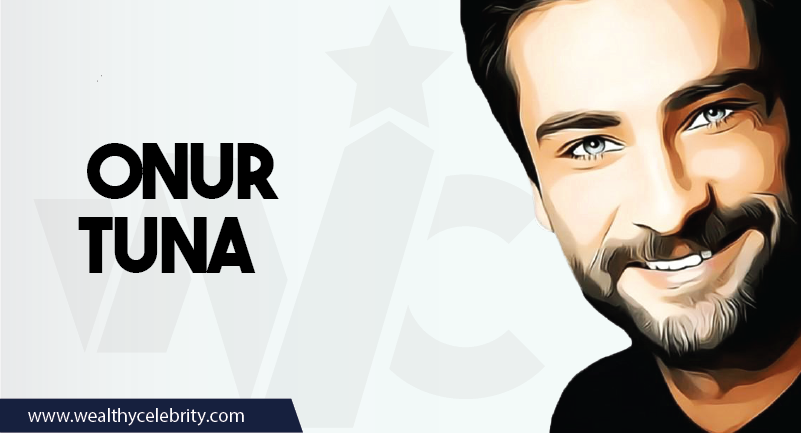 Onur Tuna - Turkish Actor