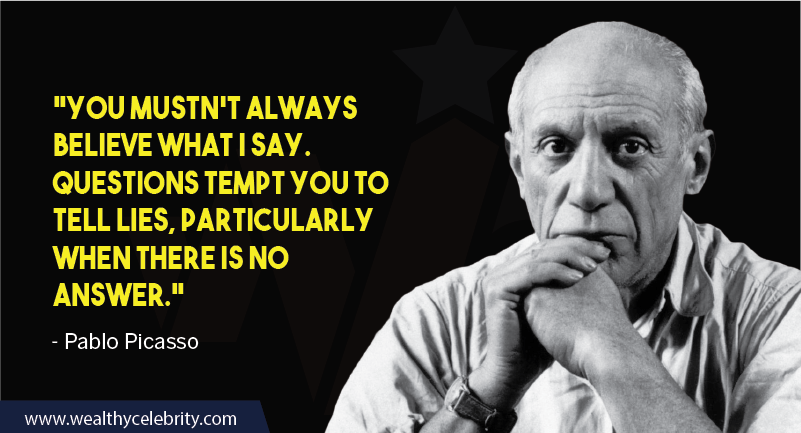 Pablo Picasso about life and lies