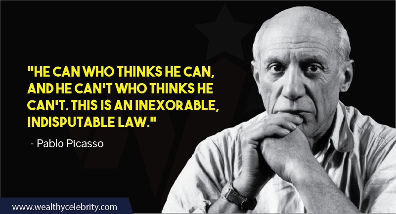Pablo Picasso motivational quote about self belief