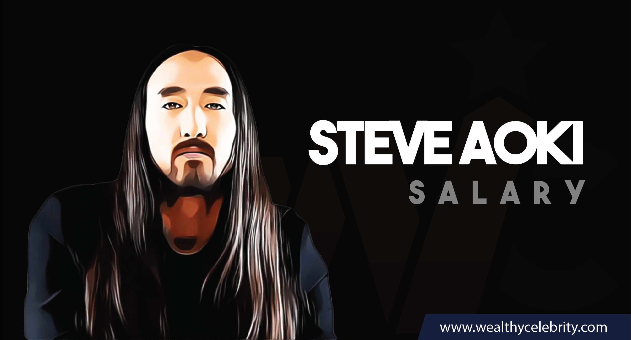 Steve Aoki DJ - Current Salary Net Worth