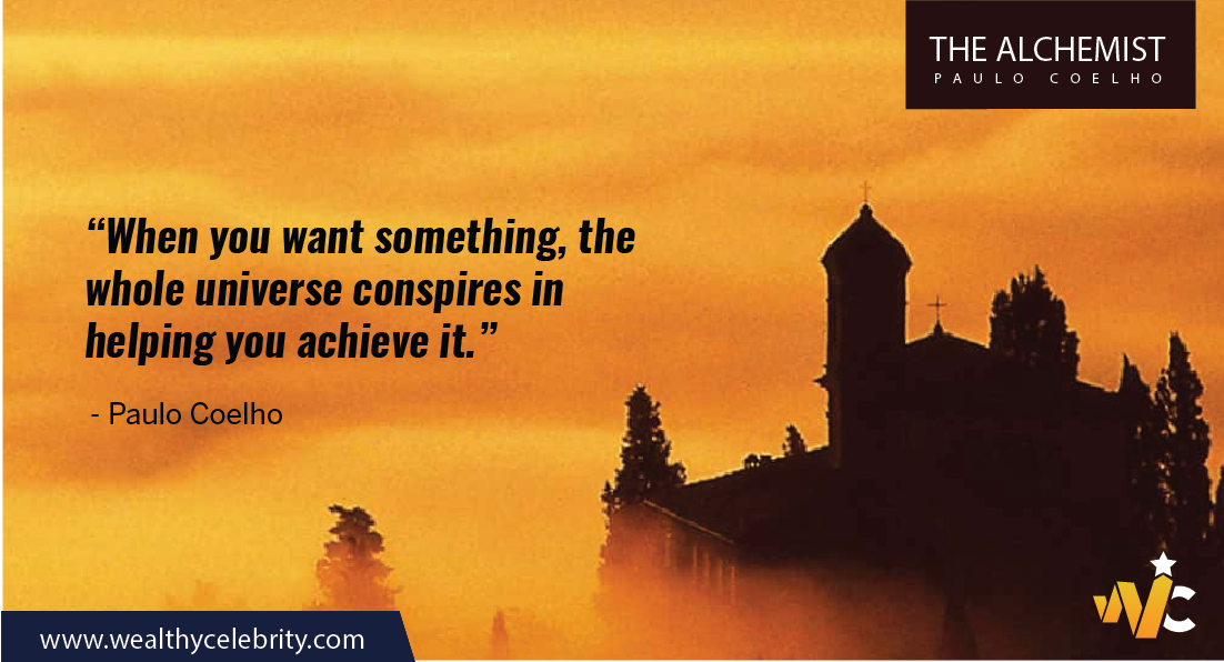 The Alchemist motivational quote about achieving goals